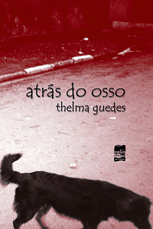 Capa do livro Atrás do Osso de Thelma Guedes